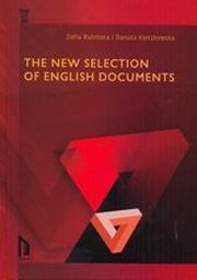 THE NEW SELECTION OF ENGLISH DOCUMENTS, ZOFIA RYBIŃSKA, DANUTA KIERZKOWSKA