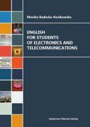 ENGLISH FOR STUDENTS OF ELECTRONICS AND TELECOMMUNICATIONS, MONIKA BADECKA-KOZIKOWSKA