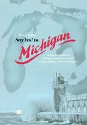 SAY YES! TO MICHIGAN IMAGE OF THE STATE OF MICHIGAN AND ITS CONSTRUCTION IN SUFJAN STEVENS'S ALBUM