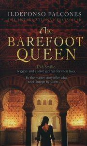 The Barefoot Queen, Falcones Ildefonso