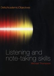 Listening and Note-Taking Skills + CD, Thompson Michale