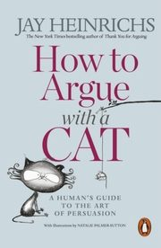 How to Argue with a Cat, Heinrichs Jay