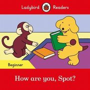 How are you, Spot?,