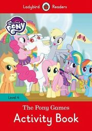 My Little Pony: The Pony Games Activity Book,