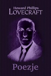 Poezje, Lovecraft Howard Phillips