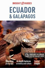 Ecuador snd Galapagos Insight Guides,