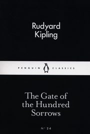 The Gate of the Hundred Sorrows, Kipling Rudyard