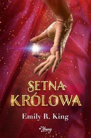 Setna królowa Tom 1, King Emily R.