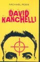 David Kanchelli, Roes Michael