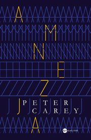 Amnezja, Peter Carey