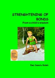 Strenghtening of bonds - Chapter 11, Ewa Danuta Białek