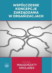 ksiazka tytuł: Współczesne koncepcje zarządzania w organizacjach - Jagoda Gola: Typology and segmentation of households on financial market in Poland autor: